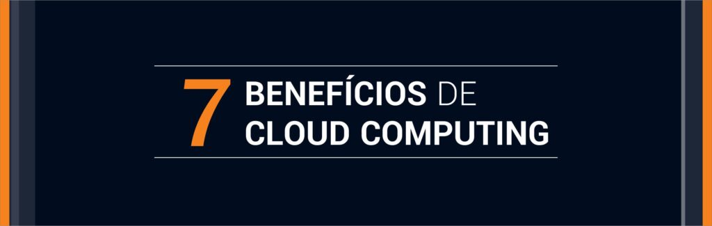 Benefícios de Cloud